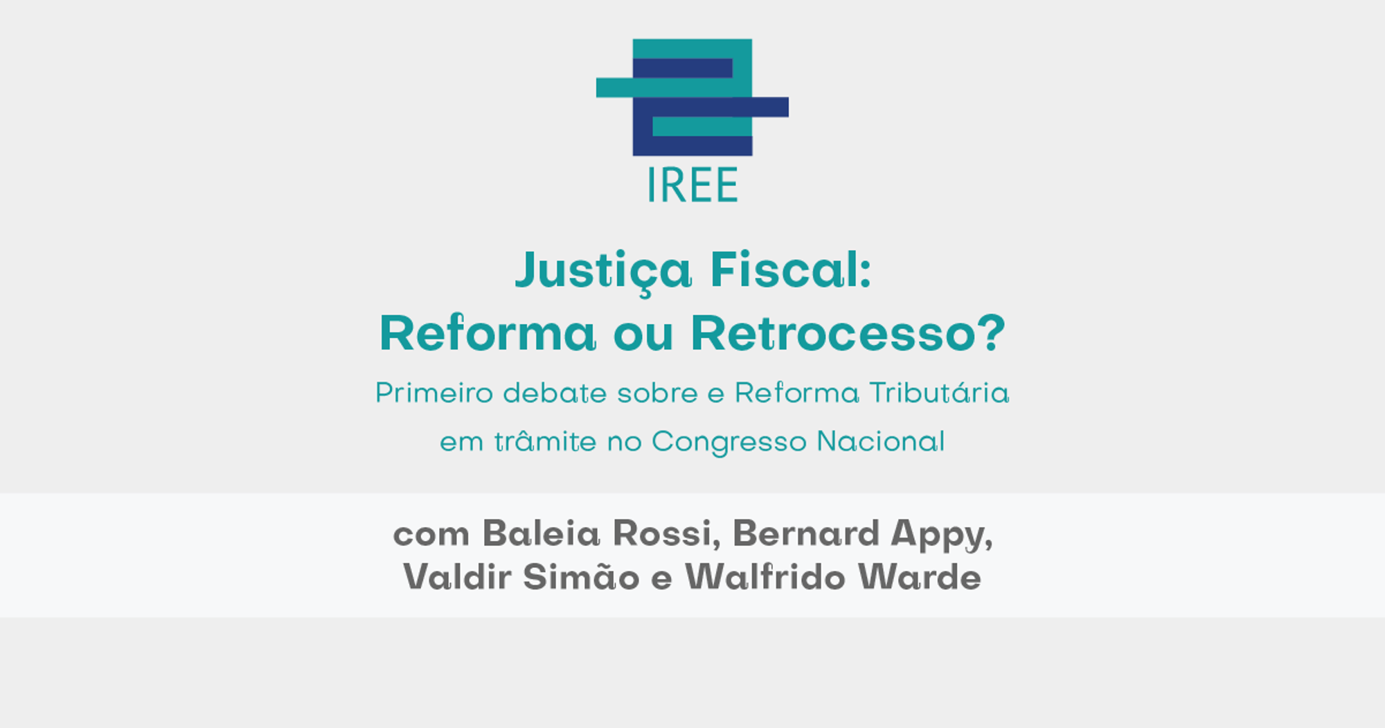 Reforma Tributária é tema de evento do IREE