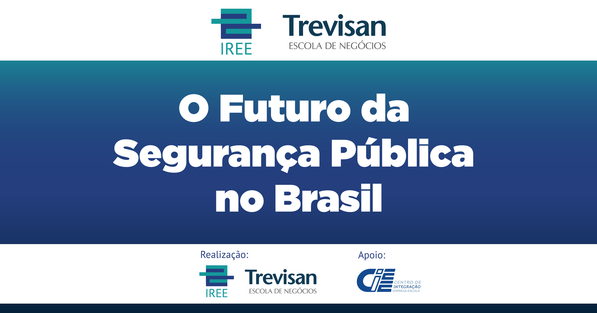 Save the Date: O Futuro da Segurança Pública no Brasil