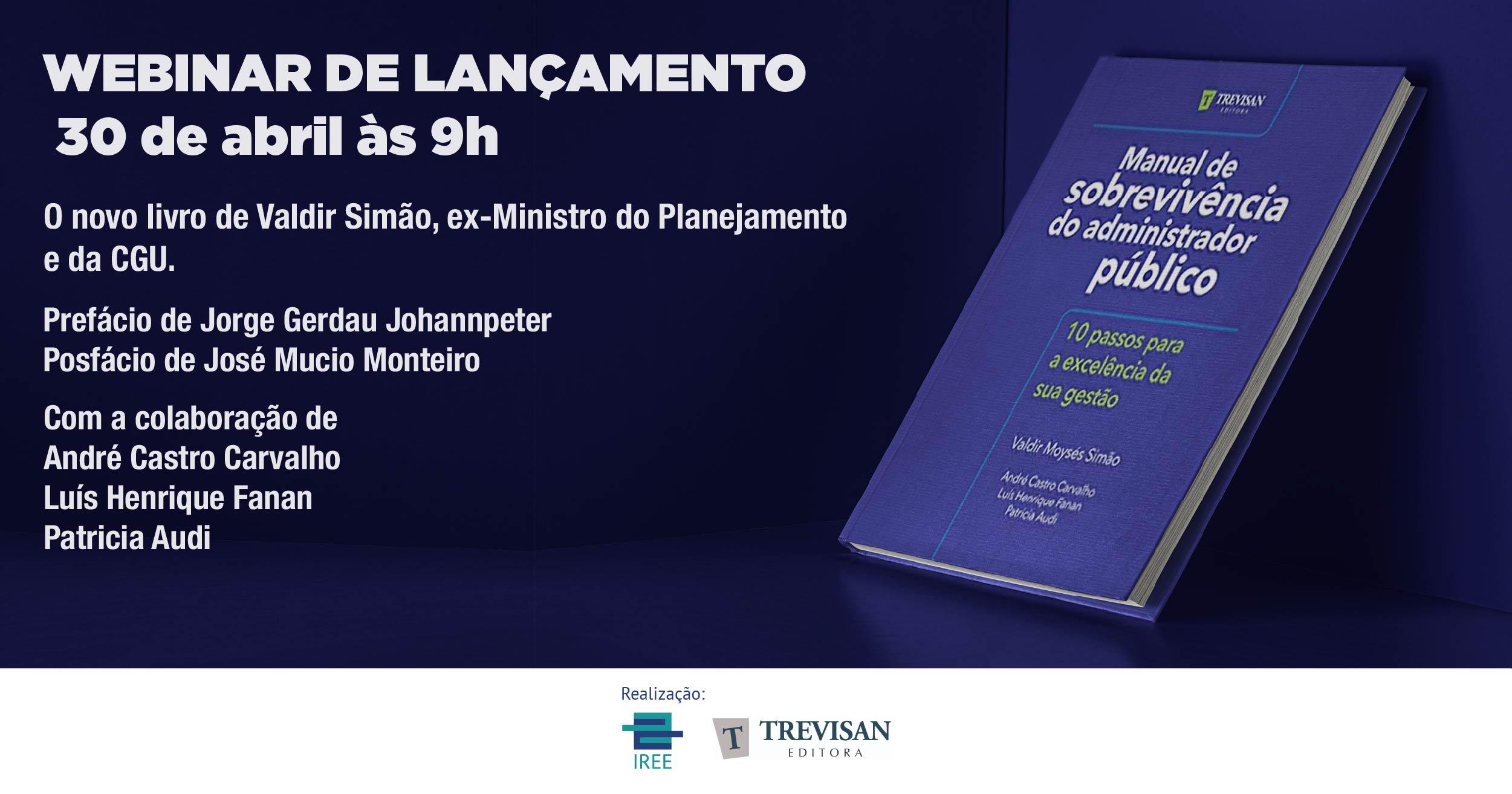 Lançamento do livro Manual de Sobrevivência do Administrador Público