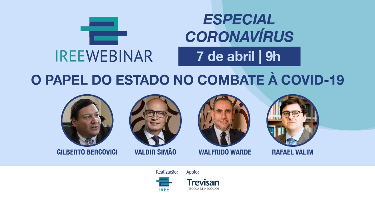 IREE Webinar: O papel do Estado no Combate à Covid-19