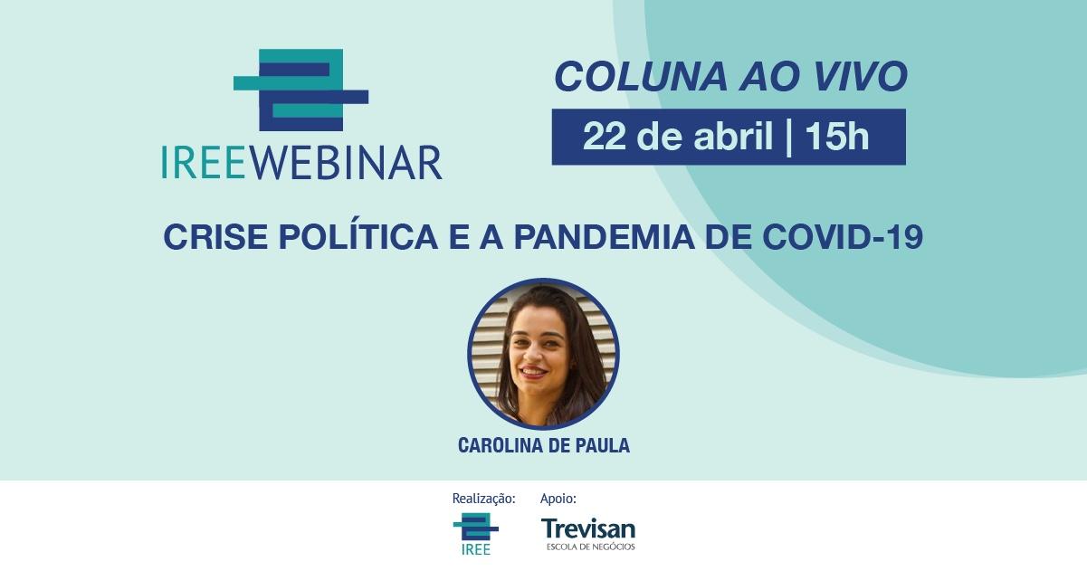 Coluna ao vivo: Crise política e a pandemia de Covid-19
