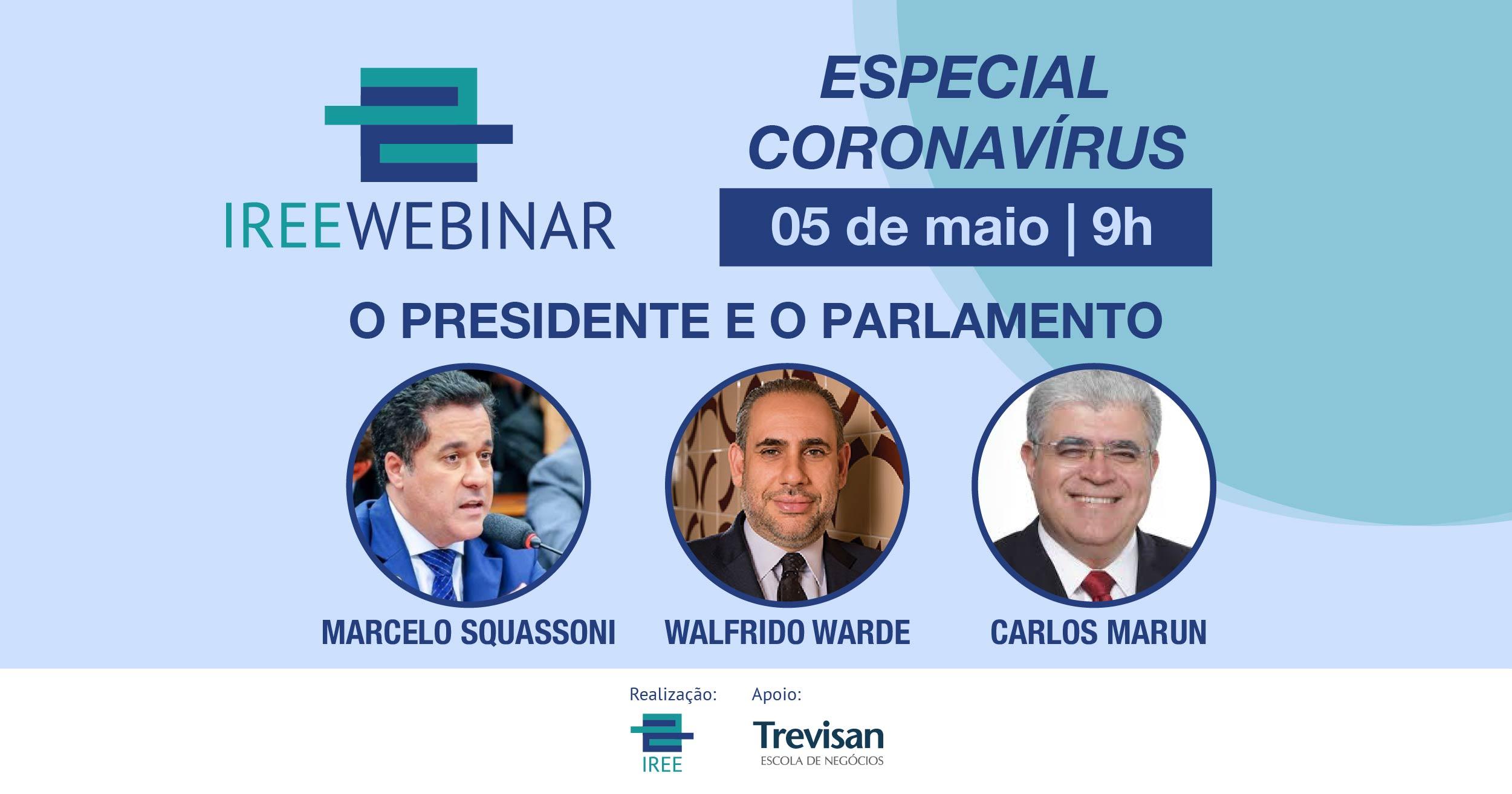 IREE Webinar – O Presidente e o Parlamento