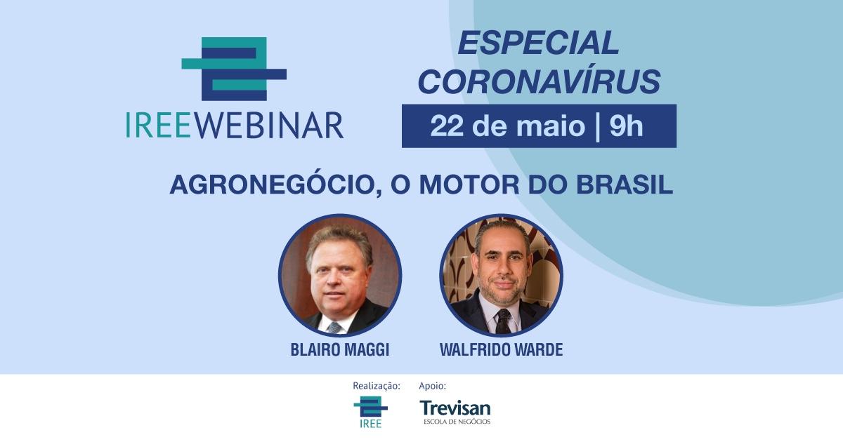 IREE Webinar – Agronegócio, o motor do Brasil