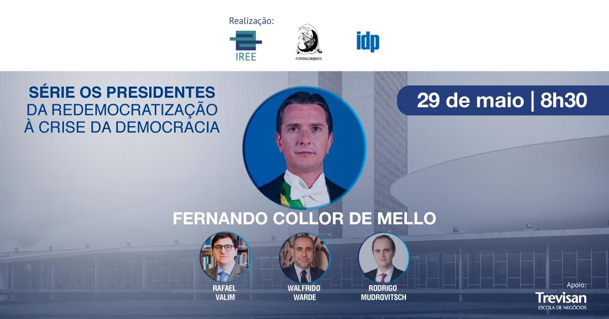 Da Redemocratização à Crise da Democracia – com Fernando Collor
