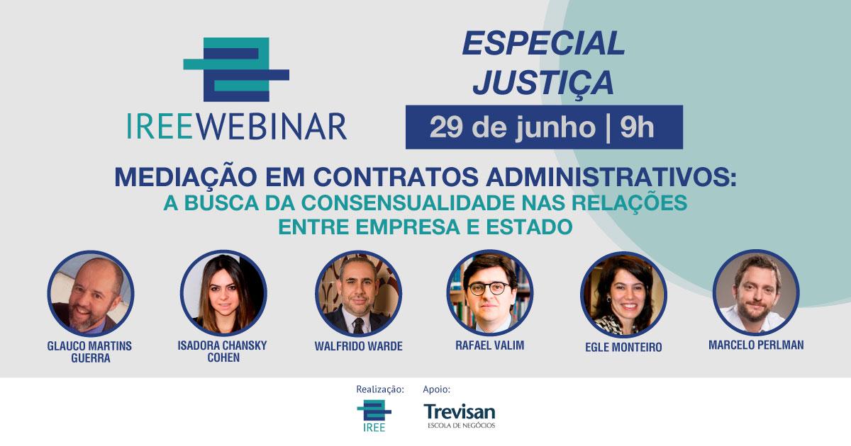 IREE Webinar Especial Justiça: Mediação em Contratos Administrativos