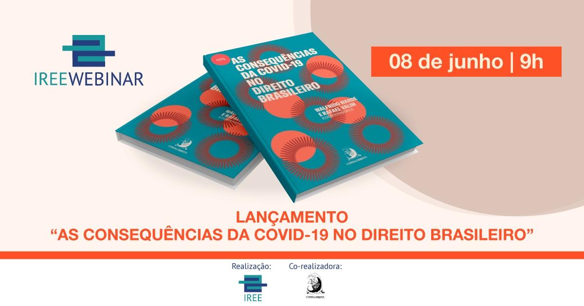 """Lançamento do livro """"As consequências da COVID-19 no Direito Brasileiro"""""""