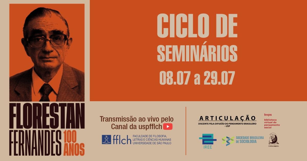 Centenário Florestan Fernandes – Ciclo de Seminários na FFLCH/USP
