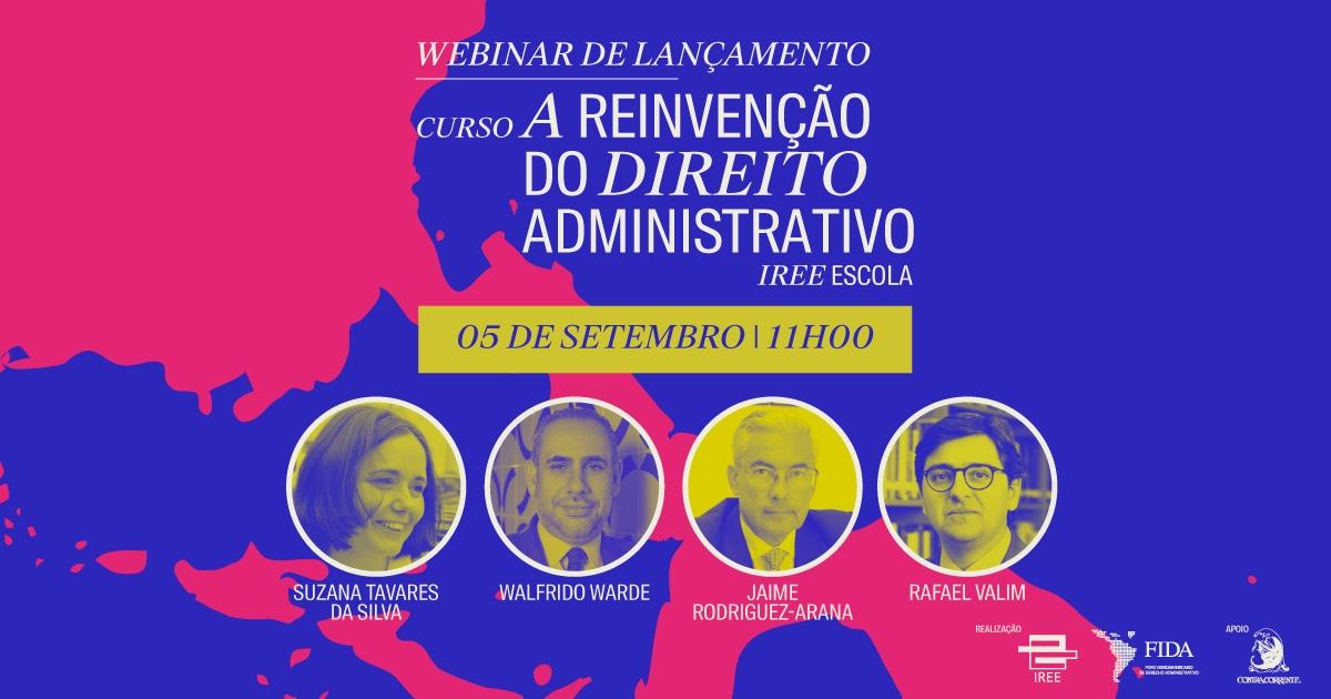 """Lançamento do curso """"A reinvenção do Direito Administrativo"""""""