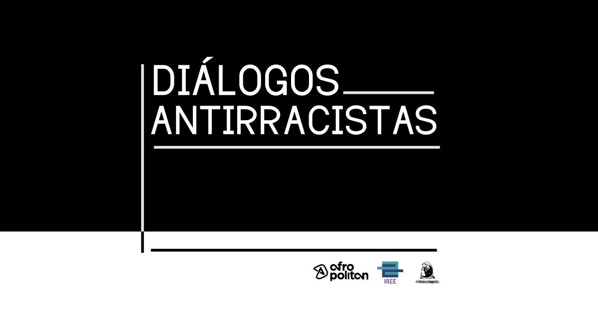 Assista à série de entrevistas Diálogos Antirracistas!