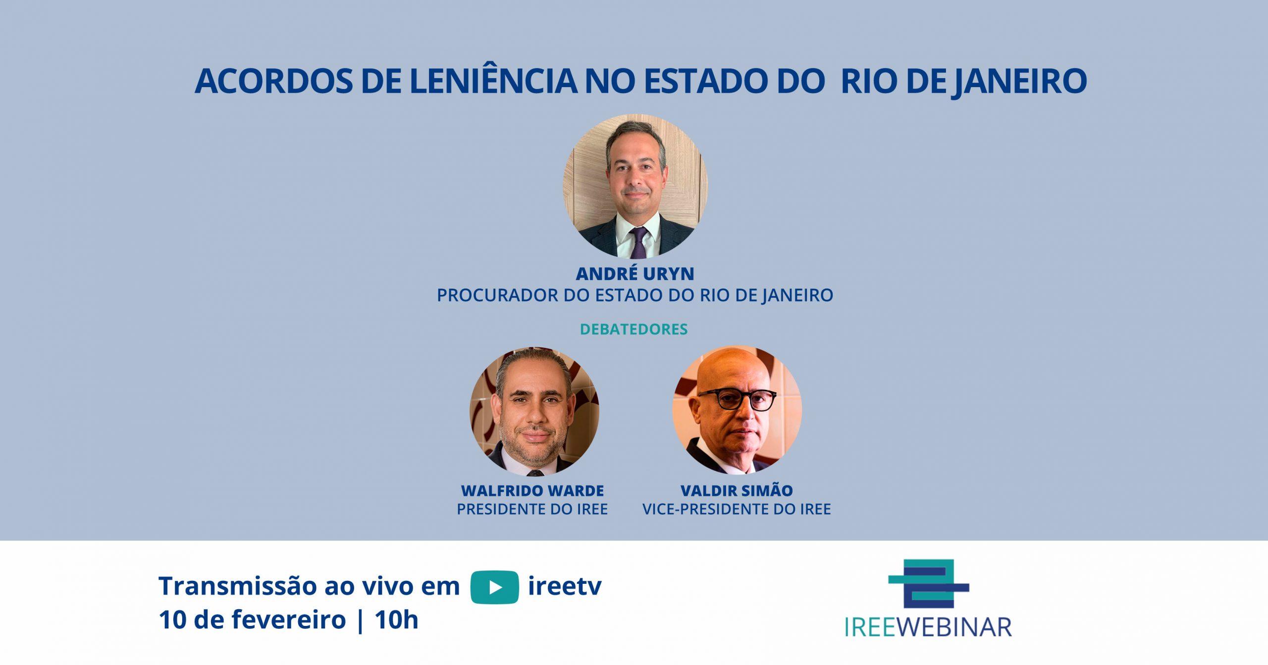 IREE Webinar: Acordos de Leniência no Estado do Rio de Janeiro