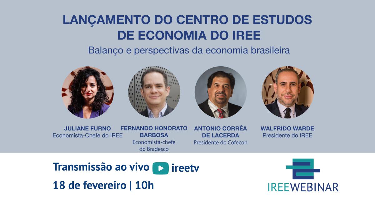 Lançamento do Centro de Estudos de Economia do IREE