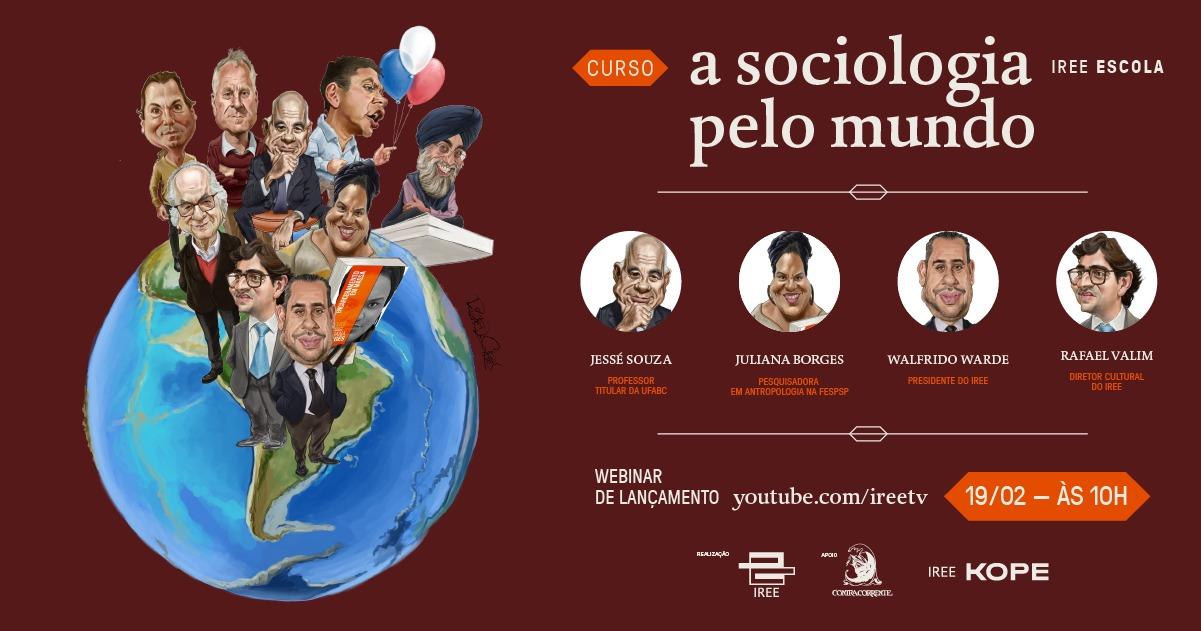 """Lançamento do curso """"A Sociologia pelo Mundo"""""""