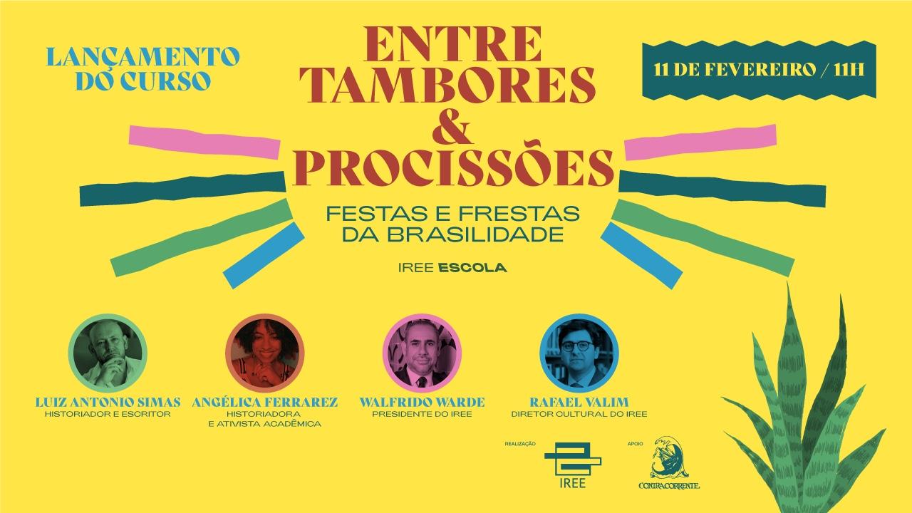 Lançamento do curso Tambores e Procissões: Festas e Frestas da Brasilidade