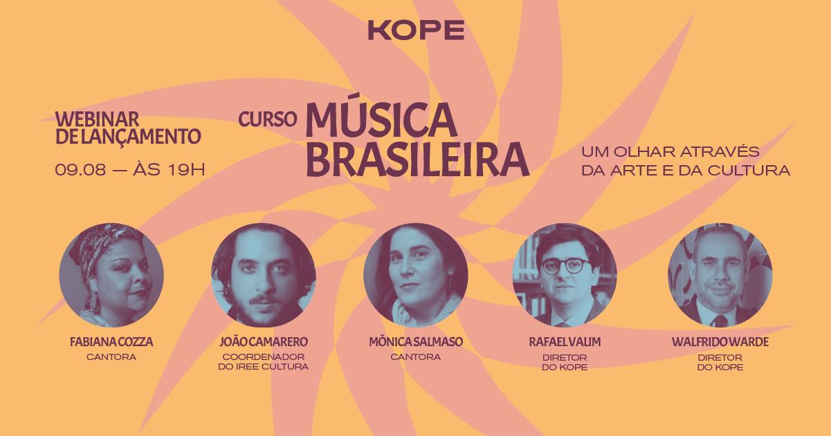 Lançamento do curso de Música Brasileira do KOPE