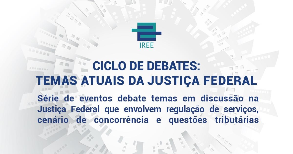 Ciclo de debates ao vivo sobre temas atuais da Justiça Federal